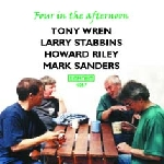 tony wren - larry stabbins - howard riley - mark sanders - four in the afternoon