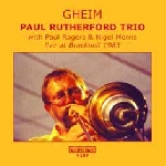 paul rutherford trio - gheim