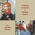 pascal marzan & roger smith - two spanish guitars