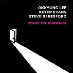 okkyung lee - peter evans - steve beresford - check for monsters