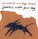 lol coxhill - roger turner - success with your dog