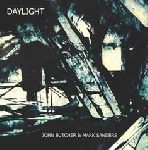 john butcher - mark sanders - daylight
