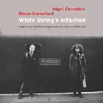 nigel coombes - steve beresford - white string's attached