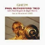 paul rutherford trio (paul rogers - nigel morris) - gheim (live at bracknell 1983)