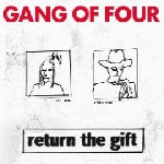 gang of four - return the gift