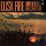 the don rendell ian carr quintet - dusk fire