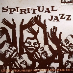v/a - spiritual jazz (volume one)