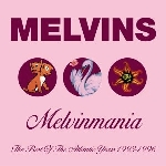 melvins - melvinmania -best of-