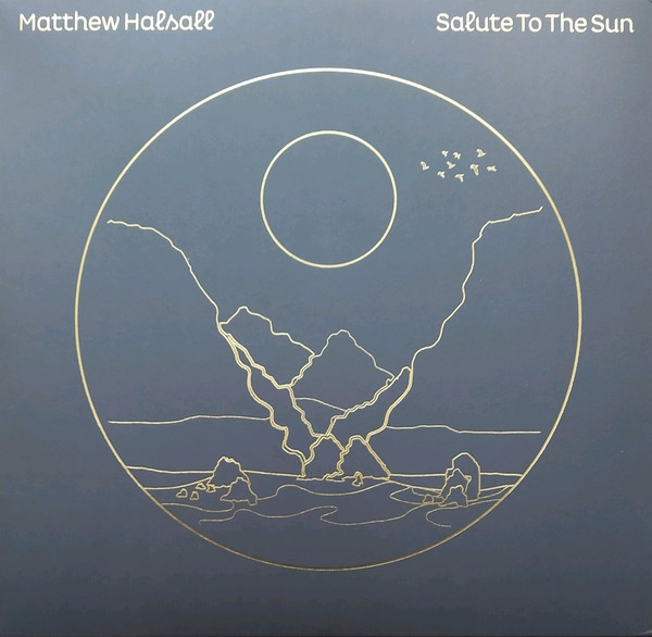 Matthew Halsall - Salute To The Sun (deluxe deition - clear vinyl)