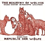 the ministry of wolves (hacke - harvey - de picciotto - wallfisch) - music from republik der wölfe