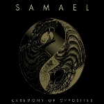 samael - ceremony of opposites & rebellion