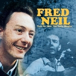 fred neil - trav'lin man: the early singles