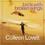 coleen lovett - birds with broken wings