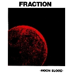 fraction - blood moon (180 gr.)