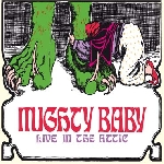 mighty baby - live in the attic
