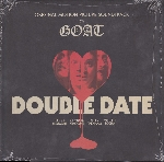goat - double date (rsd - 2018)
