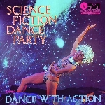 science fiction dance party - science fiction dance party