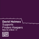 david holmes - make do & mend (vol.3)