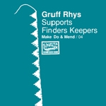 gruff rhys - make do & mend (vol.4)