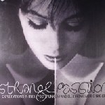 v/a - strange passion - explorations in irish post punk diy and electronic music 1980-83