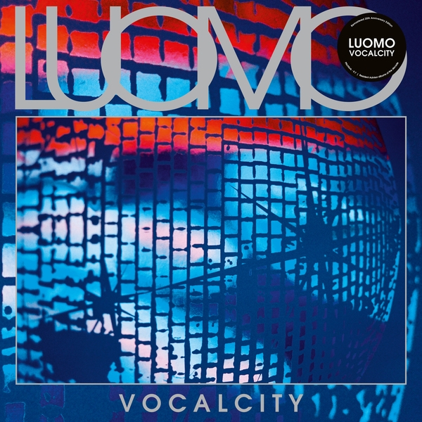 Luomo (Vladislav Delay) - Vocalcity (clear)