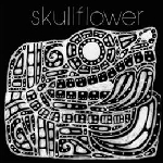 skullflower - kino I: birthdeath