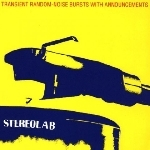 streolab - transient random-noise bursts with announcements (expanded edition)