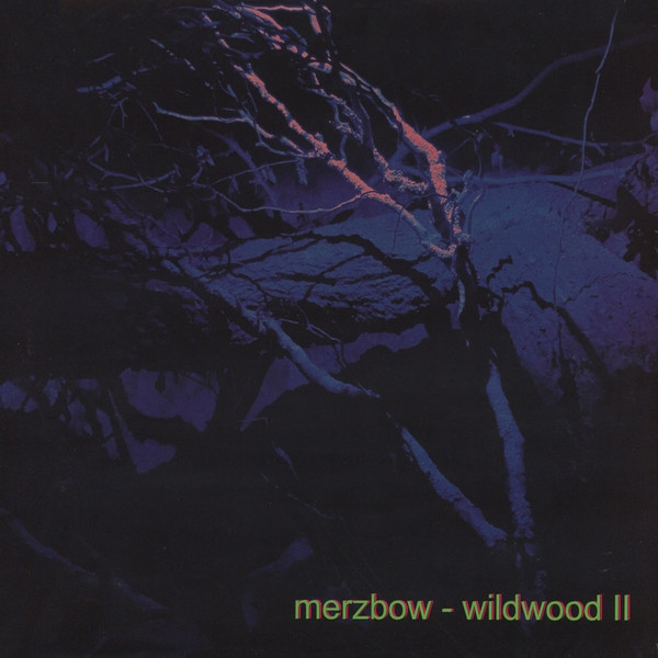 Merzbow - Wildwood II (limited ed.)