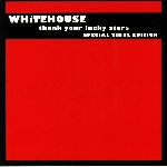 whitehouse - thank your lucky stars (special vinyl edition)