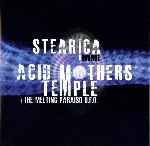 acid mothers temple & the melting paraiso u.f.o. / stearica - invade