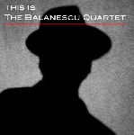 the balanescu quartet - this is the balanescu quartet