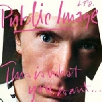 public image ltd. - this is what you want... (2011 remaster)