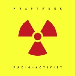 kraftwerk - radio-activity (kling klang digital master)