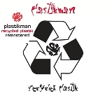 plastikman - recycled plastik (remastered)