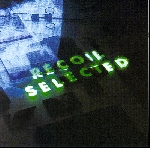 recoil - selected (2cd edition)