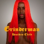 grinderman - heathen child
