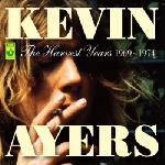 kevin ayers - the harvest years 1969 - 1974