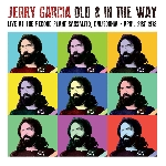 jerry garcia - old & in the way - live at the record plant sausalito, ca - april 21st 1973
