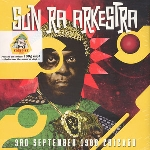 sun ra arkestra - 3rd september 1988 chicago (180 gr.)