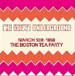 the velvet underground - march 13th 1969 - the boston tea party
