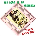 the doves - the lord is my shepherd
