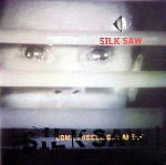 silk saw - come freely, go safely