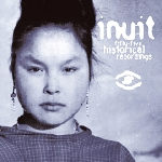 v/a - inuit / fifty-five historical recordings of traditional music from greenland 1905-1987