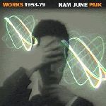 nam june paik - works 1958.1979