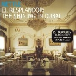 nettle - el resplandor: the shining in dubai
