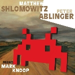 matthew shlomowitz - peter ablinger - mark knoop - s/t