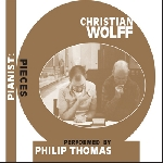 christian wolff (performed by philip thomas) - pianist: pieces