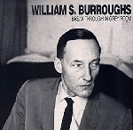 william s.burroughs - break through in grey room