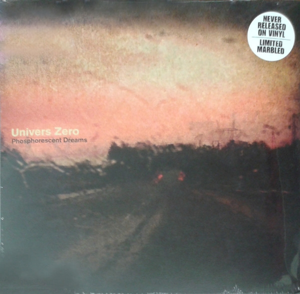 univers zero - phosphorescent dreams (limited ed. - marbled vinyl)