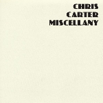 chris carter - miscellany (limited edtion of 1000)